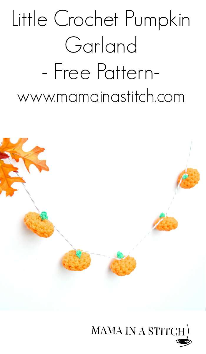 Little Crochet Pumpkin And Garland Mama In A Stitch