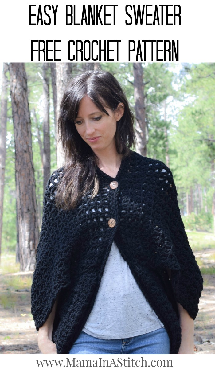 Easy Blanket Sweater Crochet Pattern Mama In A Stitch