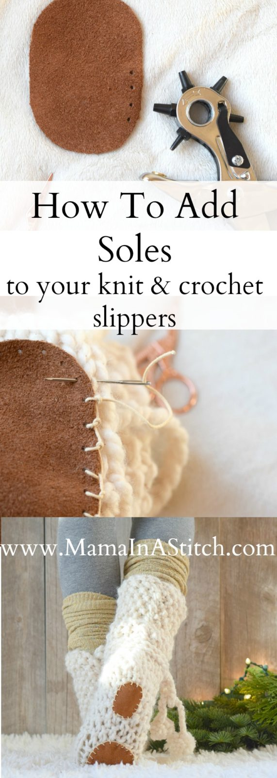 Adding New Stitches Knitting : How To Add Soles to Knit or Crochet Slippers   Mama In A Stitch