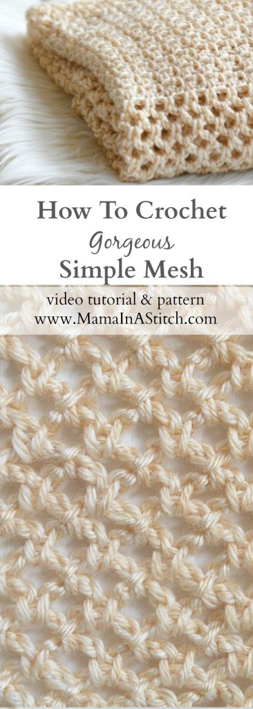 Crochet Stitch Patterns For Beginners : How To Crochet An Easy Mesh Stitch ? Mama In A Stitch
