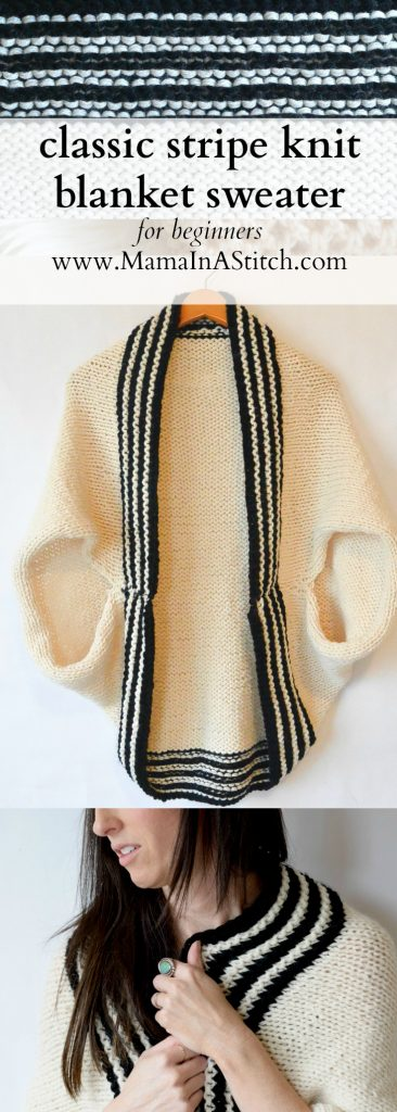 Sweater Knitting Patterns For Beginners Free : Classic Stripe Easy Knit Sweater (Blanket Sweater)   Mama In A Stitch