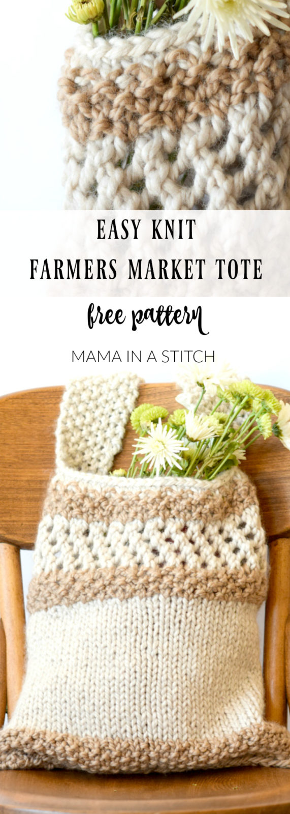 Knitting Pattern Farmers Market Tote - Mama In A Stitch
