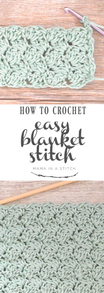 How To Crochet The Blanket Stitch Mama In A Stitch