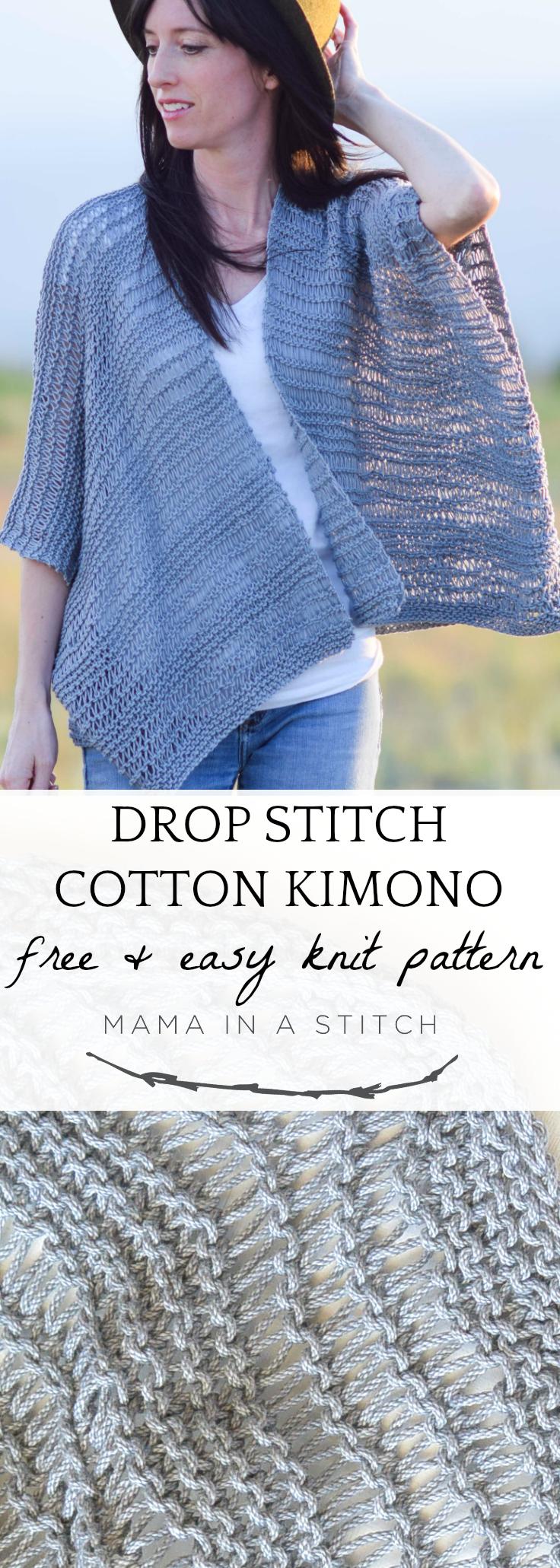 Drop Stitch Cotton Easy Kimono Knitting Pattern – Mama In A Stitch