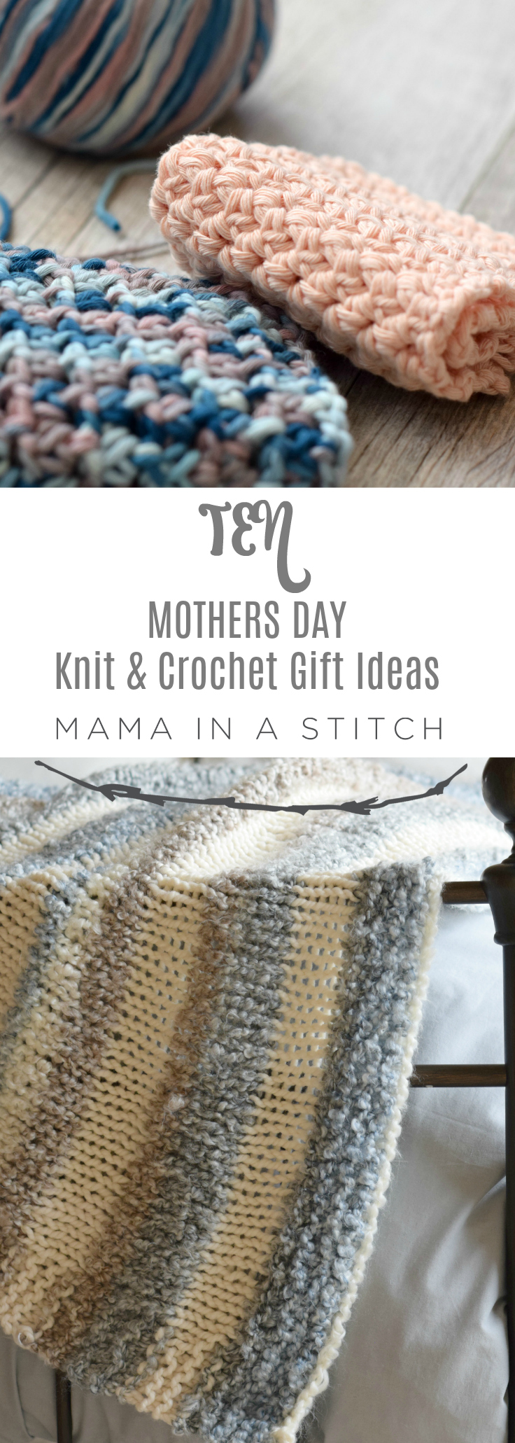 Quick Mothers Day Knit And Crochet Gift Ideas Mama In A Stitch